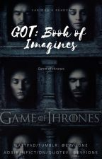 GOT Imagines by Evyiione
