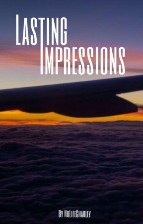 Lasting Impressions by NoLifeCharley