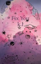 Fix you k.l by ferry___jerry