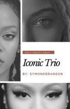 Iconic Trio: Smut Oneshots/Imagines by Symonebranson