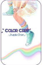 ˏˋ Cᴏʟᴏʀ Cʀᴇᴡ ˊˎ by _-Purple-Chan-_