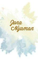 Zona Nyaman by CennaRosita
