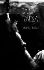 Call me Omega(Percy Jackson fanfic) by percabethforever0414