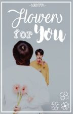 Flowers For You ☼ Taekook by SgfxrJm