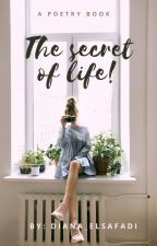 The secret of life by Diana_elsafadi