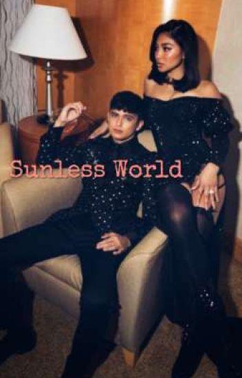 Sunless World (JaDine AU)