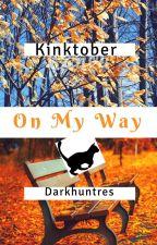 KInktober On My Way by Darkhuntres