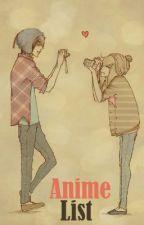 Anime List by Sharrynaaa