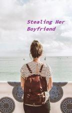 Stealing Her Boyfriend by wild_cat4