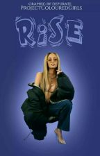 RISE | MEET THE ADMINS by ProjectColouredGirls