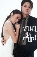 Collection of SPG stories (KathNiel) by knnastywriter