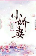 The Royal's Cute Little Wife by ScriptWangfei