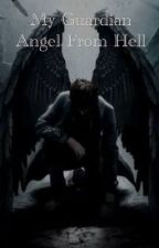 My Guardian Angel From Hell  by ZinaKes