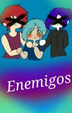 Enemigos //terminada// by OwarenO