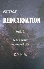 Fiction REINCARNATION, Vol. 1 by kdy1107