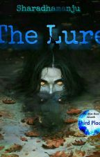 THE LURE by Sharadhamanju by sharadhamanju