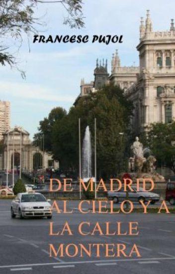 De Madrid al cielo y a la Calle Montera