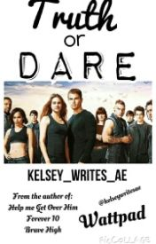 Truth or Dare? No war. by Kelsey_Writes_AE
