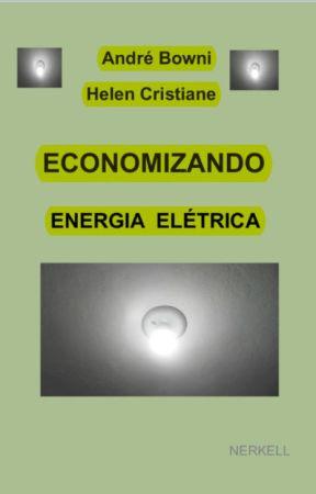 ECONOMIZANDO ENERGIA ELÉTRICA by Nerkell