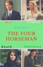 The Four Horseman - Repost by insaneredhead