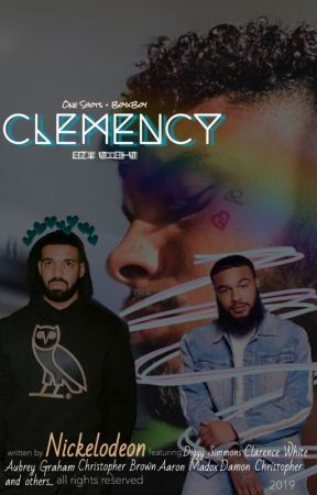 Clemency [One Shots] by _Nickelodeon