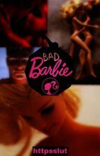 BAD BARBIE || CEO by httpsslut