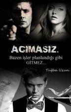 ACIMASIZ. by Tugba_17