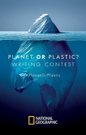 #PlanetOrPlastic Writing Contest