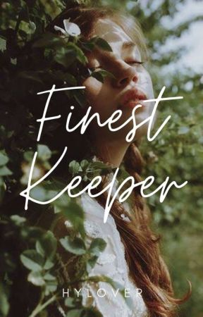 Finest Keeper (Keeper Series #1) by HYLover
