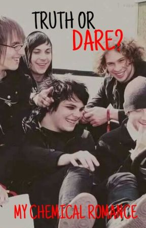 Truth Or Dare? My Chemical Romance by Party_Posion-KillJoy