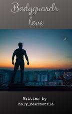 Bodyguard's love by lusophia_