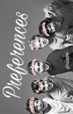 Preferences || One Direction (English) by Ciiaam