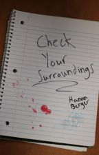 Check Your Surroundings by hananberger