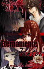 ETERNAMENTE JUNTOS - En Edición by ILakyI