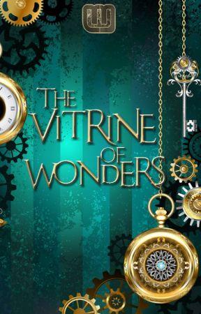 The Vitrine of Wonders by WattpadSteamPunk