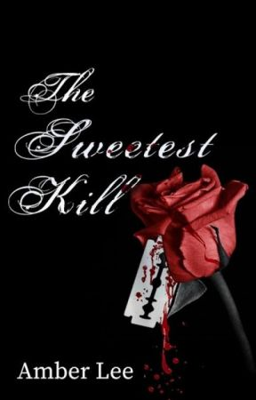 The Sweetest Kill (SAMPLE) by AmberLeeH13