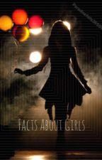 Facts about Girls by Paradisefalls3659914