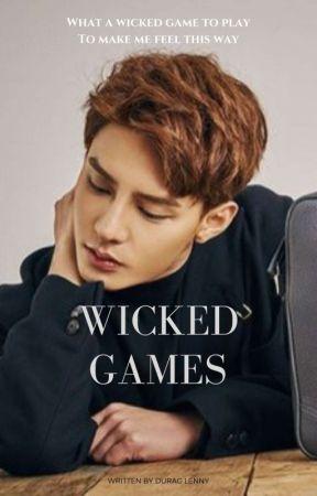 Wicked Games by Still_Around