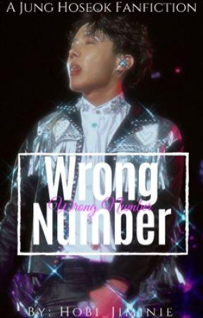 Wrong Number // J.H. ✔️ by Hobi_Jiminie