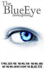 The Blue Eye by DarkLightning