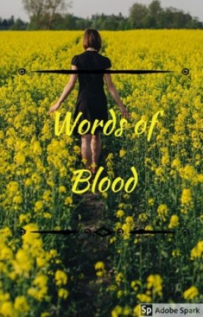 Words of Blood by Grey_Orchids
