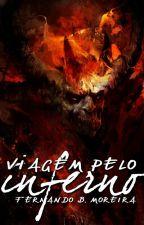 Viagem pelo Inferno by FernandoMoreira4