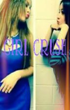 Girl Crush (A Caminah Fanfic) by CameelaCaBAEyo