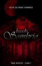 Berseck - Livro I - Legado Sombrio by Duprado