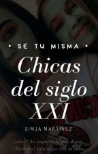Chicas del siglo XXI by Tatis2518