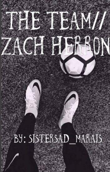 The Team// Zach Herron