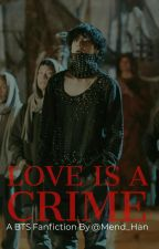Love Is A Crime « K.TH » by Mend_Han