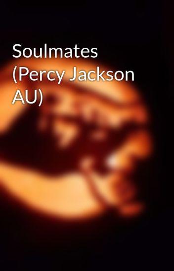 Soulmates (Percy Jackson AU)