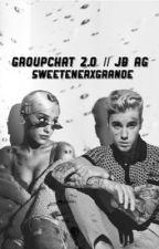 Groupchat 2.0 || jb ag   by laraistyping