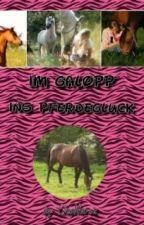 Im Galopp ins Pferdeglück by CleoHorse